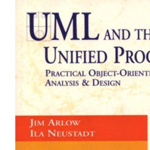 UML and the Unified Process (Object Technology Series)