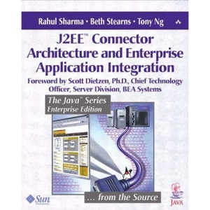 J2EE Connector Architecture and Enterprise Application Integration (Java (Addison-Wesley))