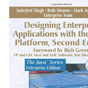 Designing Enterprise Applications with the J2EE Platform (Java (Addison-Wesley))