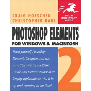 Photoshop Element Windows and Macintosh (Visual QuickStart Guides)