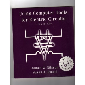 Using Computer Tools for Electric Circuits Book and 3.5 Disk (World Student)