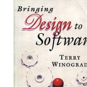 Bringing Design to Software (ACM Press)