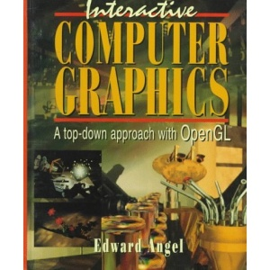 Interactive Computer Graphics: A Top-Down Approach with OpenGL