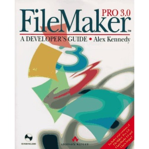 FileMaker Pro 3: A Developer's Guide