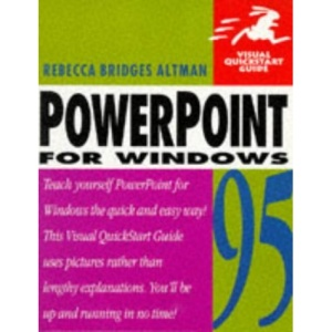 Powerpoint for Windows 95 (Visual QuickStart Guides)