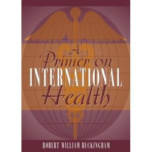 Primer on International Health