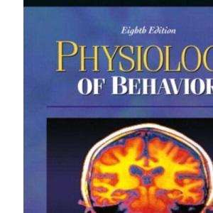 Physiology of Behavior with Neuroscience Animations and Student Study Guide CD-ROM (International Edition)