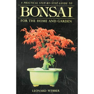 Bonsai for the Home and Garden