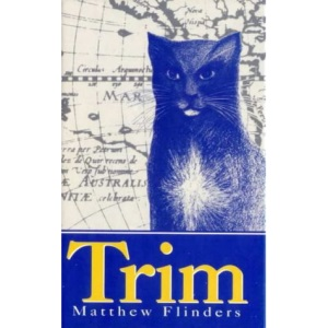 Trim: Being the True Story of a Brave Seafaring Cat