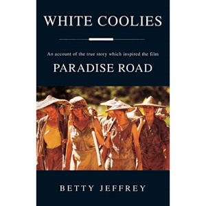 Paradise Road: (White Coolies)
