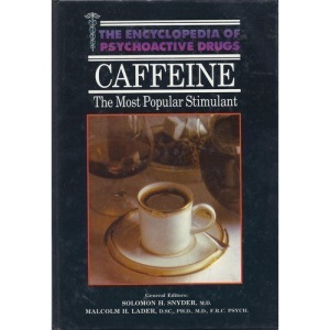 Caffeine (Encyclopedia of psychoactive drugs)