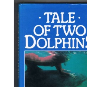 Tale of Two Dolphins