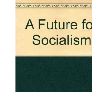 A Future for Socialism