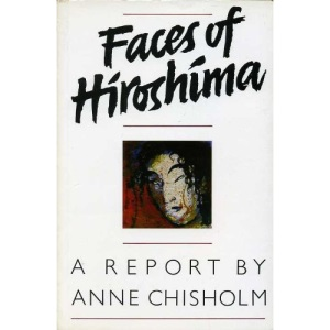 Faces of Hiroshima: A Report