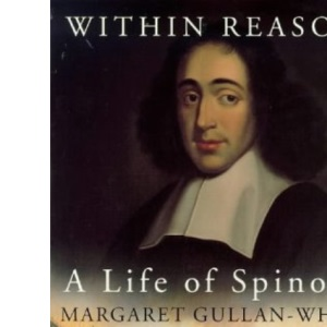 Within Reason: Life of Spinoza