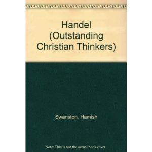 Handel (Outstanding Christian Thinkers)