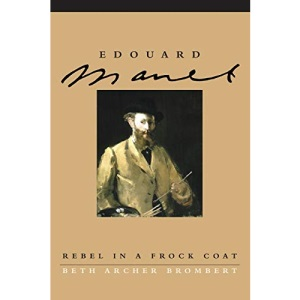 Edouard Manet: Rebel in a Frock Coat