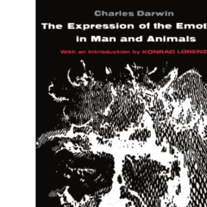 The Expression of the Emotions in Man and Animals (Phoenix Books)