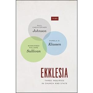 Ekklesia: Three Inquiries in Church and State (TRIOS)