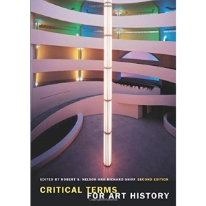 Critical Terms for Art History, Second Edition