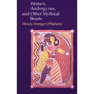 Women, Androgynes and Other Mythical Beasts