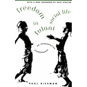 Freedom in Fulani Social Life: An Introspective Ethnography