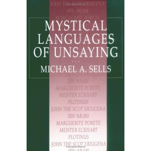 Mystical Languages of Unsaying