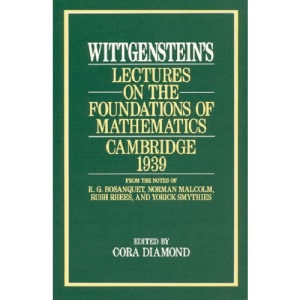Lectures on the Foundations of Mathematics 1939: Cambridge