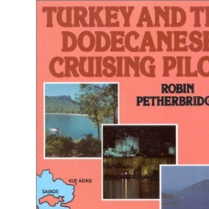 Turkey and the Dodecanese Cruising Pilot
