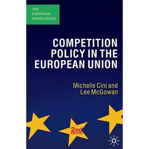 Competition Policy in the European Union (The European Union Series)