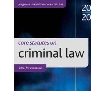 Core Statutes on Criminal Law 2008-09: (Palgrave Macmillan Core Statutes)