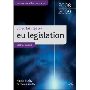 Core Statutes on EU Legislation (Palgrave Macmillan Core Statutes)