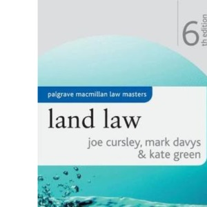Land Law (Palgrave Macmillan Law Masters)