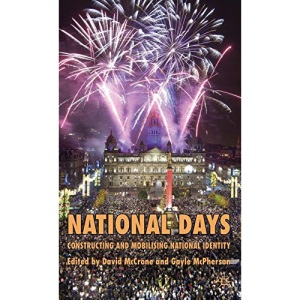 National Days: Constructing and Mobilising National Identity