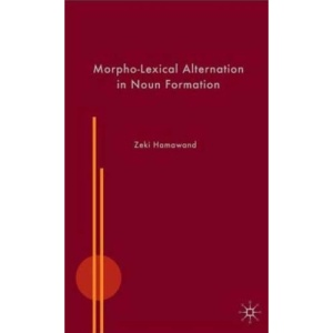 Morpho-Lexical Alternation in Noun Formation