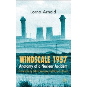 Windscale 1957: Anatomy of a Nuclear Accident