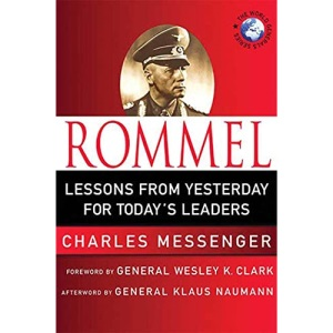 Rommel: Leadership Lessons from the Desert Fox (World Generals Series)