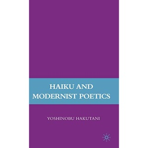Haiku and Modernist Poetics