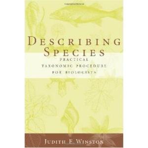 Describing Species: Practical Taxonomic Procedure for Biologists