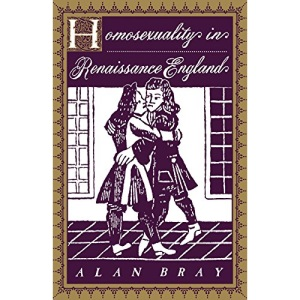 Homosexuality in Renaissance England (Between Men-Between Women: Lesbian and Gay Studies)