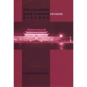 Columia Guide to Modern Chinese History (Columbia Guides to Asian History)