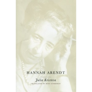 Hannah Arendt (European Perspectives: A Series in Social Thought and Cultural Criticism)