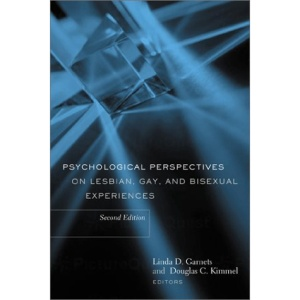 Psychological Perspectives on Lesbian, Gay and Bisexual Experiences (Between Men--Between Women)