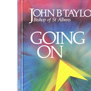 Going on: Guidelines for the Newly Confirmed