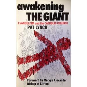 Awakening the Giant: Evangelism and the Catholic Church