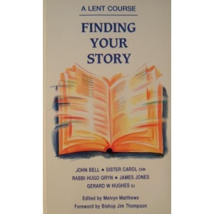 Finding Your Story: Lent Course