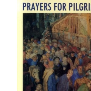 Prayers for Pilgrims