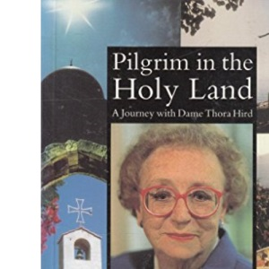 Pilgrim in the Holy Land: Journey with Dame Thora Hird