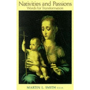 Nativities and Passions