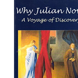 Why Julian Now?: A Voyage of Discovery